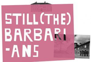 """""""Still (the) Barbarians"""", EVA International, 2016"""