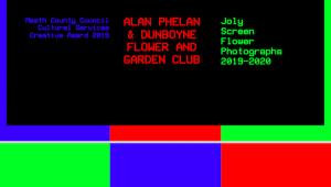Joly Screen Flower Photographs 2019-2020 - Alan Phelan and the Dunboyne Flower & Garden C